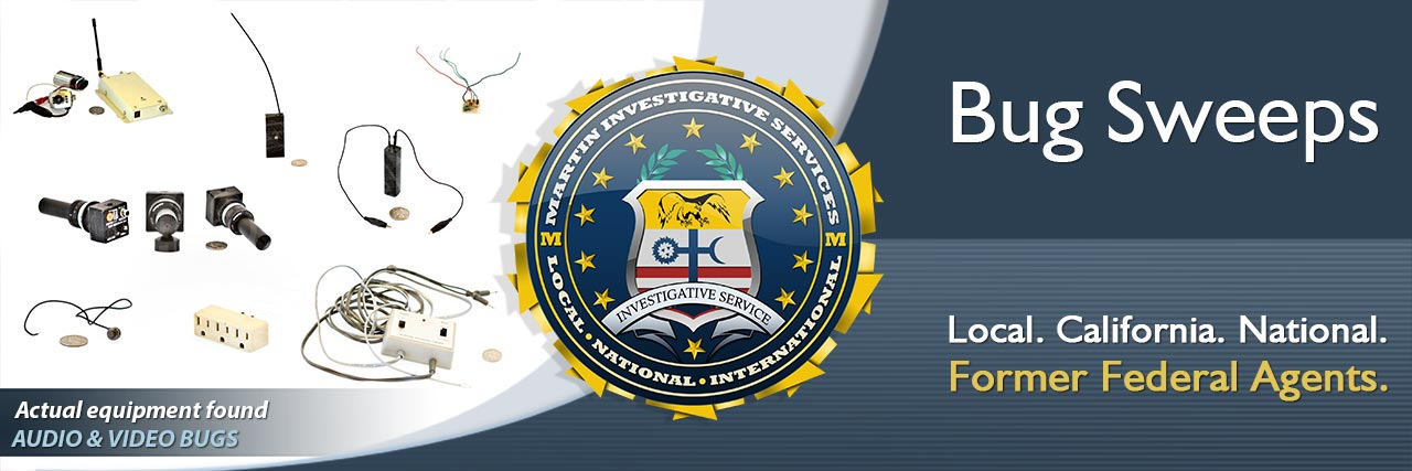 Bug sweeps from Martin Investigative Services. (800) 577-1080