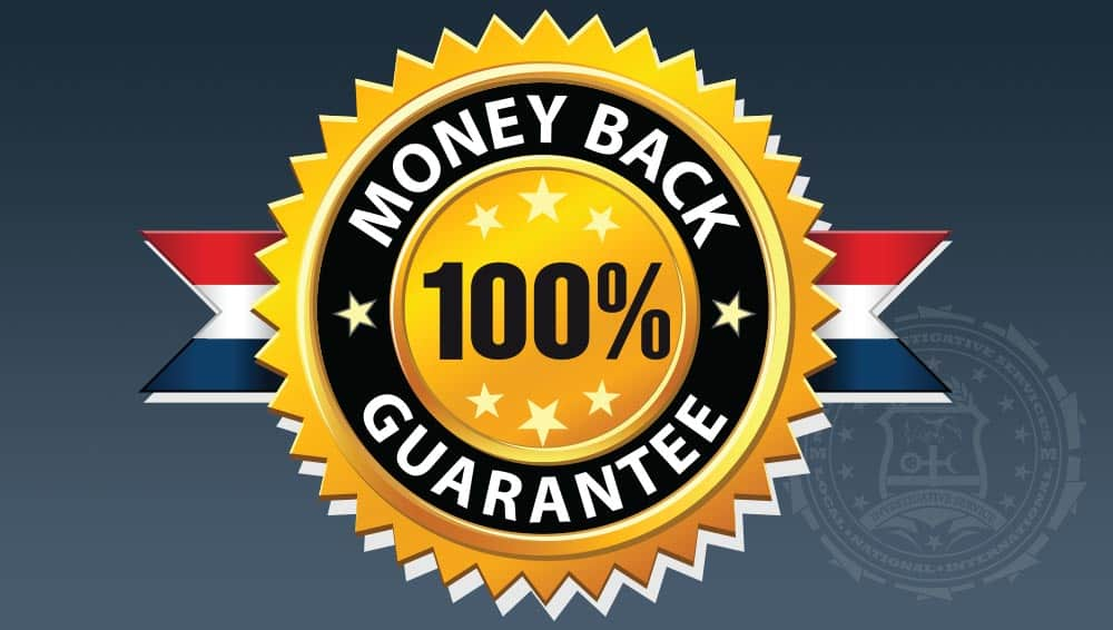 Martin Investigative Services offers a full money-back guarantee on all services. (800) 577-1080