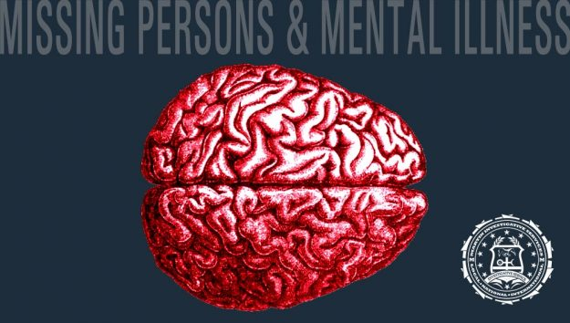 In the broad majority of cases, the missing person is not in their right mind: They are suffering some sort of mental breakdown, undiagnosed mental illness, or they have gone off a psychiatric medication.