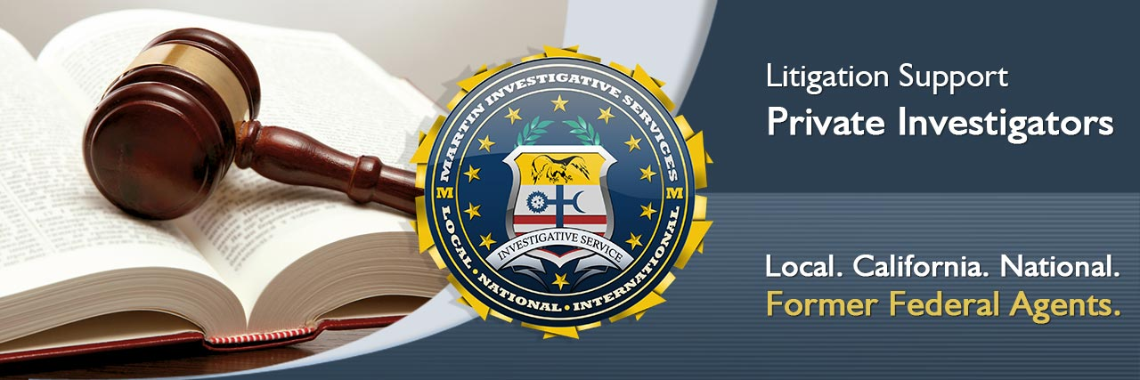 Litigation support services from Martin Investigative Services. (800) 577-1080