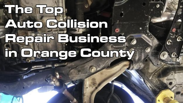Our Choice for the Top Auto Collision Repair Business in Orange County