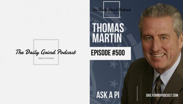 Thomas G. Martin appeared on the 500th episode of the Daily Grind Podcast.