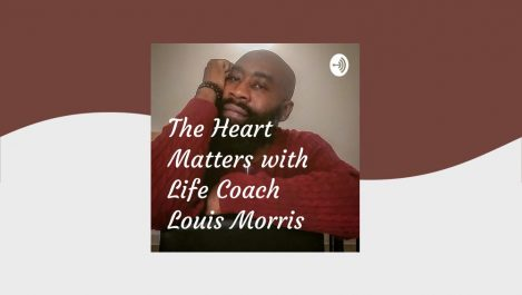 Thomas Martin on The Heart Matters Podcast with Life Coach Louis Morris