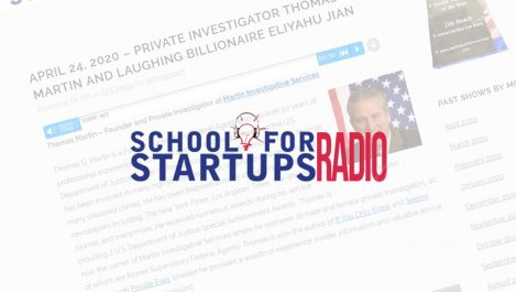 Thomas G. Martin appears as a guest on the School for Startups Radio podcast to discuss what it's like to own and operate a private investigative firm.