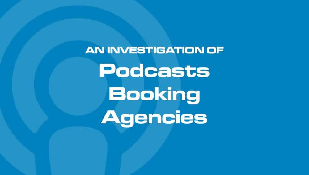 Podcast booking agencies promise to get you guest spots on popular podcasts. We were underwhelmed, and ended up finding a better, less expensive way to get bookings.